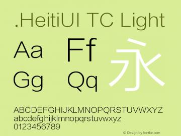 .HeitiUI TC Light Version 1.00 March 20, 2015, initial release Font Sample