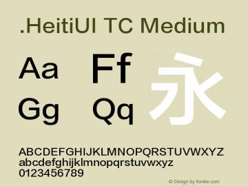 .HeitiUI TC Medium Version 1.00 March 20, 2015, initial release Font Sample