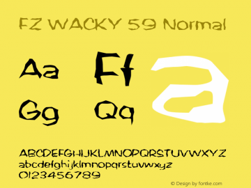 FZ WACKY 59 Normal 1.0 Mon Feb 07 19:42:24 1994 Font Sample