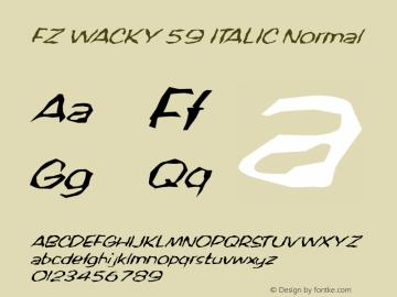 FZ WACKY 59 ITALIC Normal 1.000 Font Sample