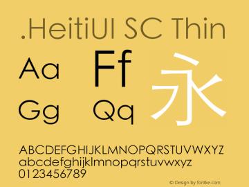 .HeitiUI SC Thin 10.0d5e1 Font Sample