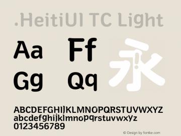 .HeitiUI TC Light Version 2.51 May 10, 2015 Font Sample