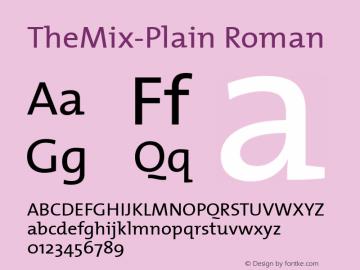 TheMix-Plain Roman Version 1.00 Font Sample