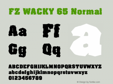 FZ WACKY 65 Normal 1.0 Thu May 05 19:14:18 1994 Font Sample