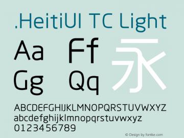 .HeitiUI TC Light Version 1.00 August 4, 2014, initial release Font Sample