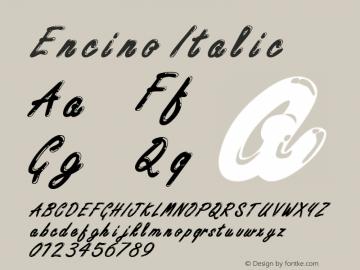 Encino Italic Altsys Fontographer 4.1 12/29/94 Font Sample