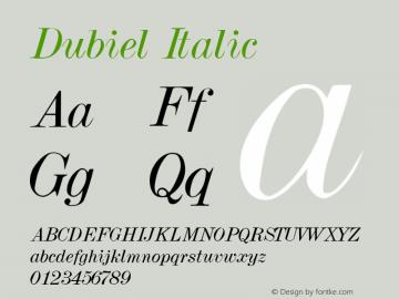 Dubiel Italic 001.001 Font Sample
