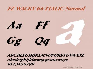 FZ WACKY 66 ITALIC Normal 1.000 Font Sample
