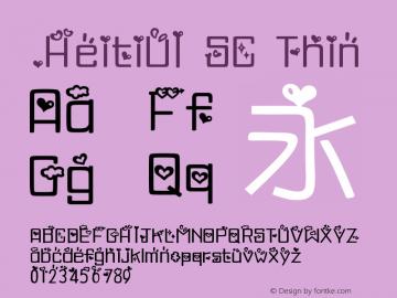 .HeitiUI SC Thin 10.0d4e2 Font Sample