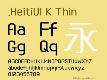 .HeitiUI K Thin 9.0d8e1图片样张