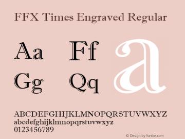 FFX Times Engraved Regular 1.0 Wed Feb 05 14:22:07 1997 Font Sample