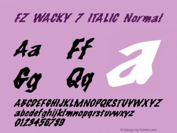 FZ WACKY 7 ITALIC Normal 1.000 Font Sample