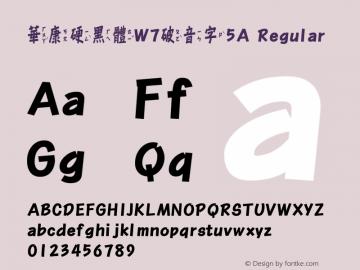 華康硬黑體W7破音字5A Regular Version 2.00, 05 Apr. 2004 Font Sample