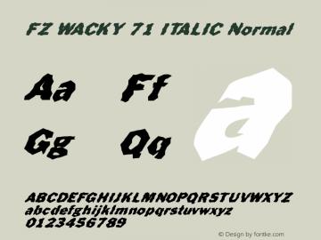 FZ WACKY 71 ITALIC Normal 1.000 Font Sample