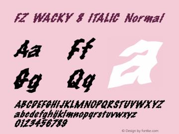 FZ WACKY 8 ITALIC Normal 1.000 Font Sample