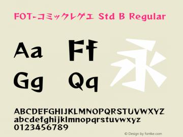 FOT-コミックレゲエ Std B Regular 【羊癫补】漫画体 Font Sample
