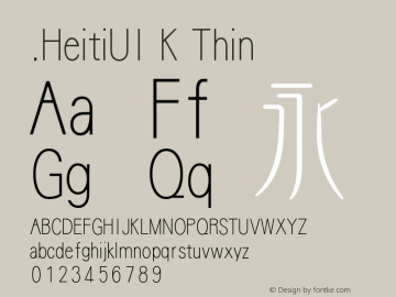 .HeitiUI K Thin 10.0d4e2 Font Sample