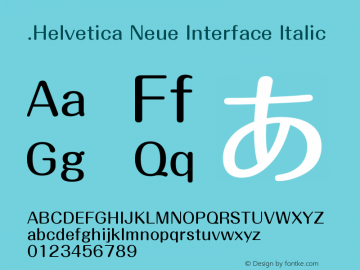 .Helvetica Neue Interface Italic 10.0d38e9 Font Sample