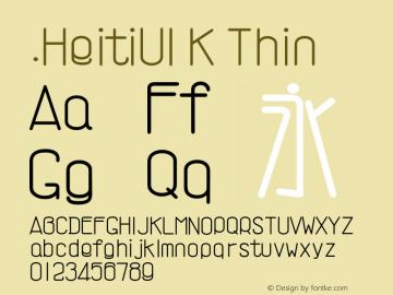 .HeitiUI K Thin 9.0d8e1 Font Sample