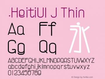 .HeitiUI J Thin 9.0d8e1 Font Sample