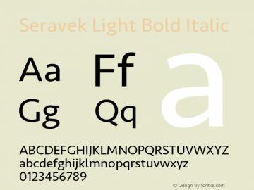 Seravek Light Bold Italic 9.0d2e1 Font Sample
