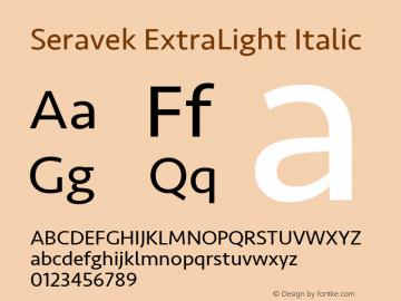 Seravek ExtraLight Italic 9.0d2e1图片样张