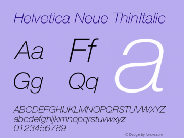 Helvetica Neue ThinItalic Version 001.000图片样张