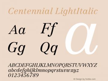 Centennial LightItalic Version 001.000图片样张