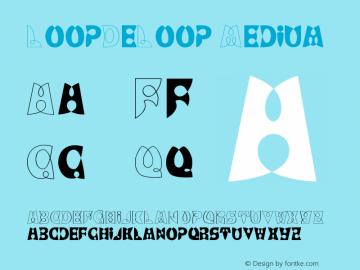 LoopDeLoop Medium Version 001.001 Font Sample