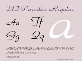 DT-Paradise Regular 001.003 Font Sample