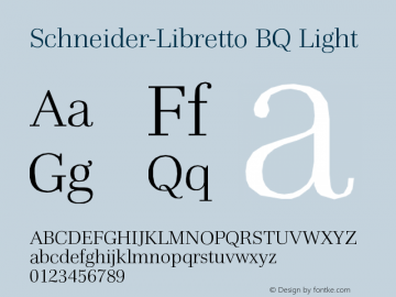 Schneider-Libretto BQ Light Version 001.000 Font Sample