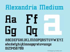 Alexandria Medium Version 001.001 Font Sample