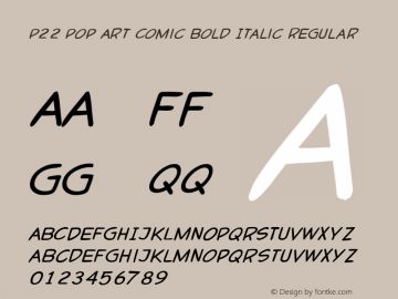 P22 Pop Art Comic Bold Italic Regular Version 1.00图片样张