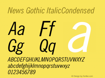 News Gothic ItalicCondensed Version 003.001 Font Sample