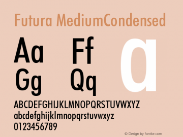 Futura MediumCondensed Version 003.001 Font Sample