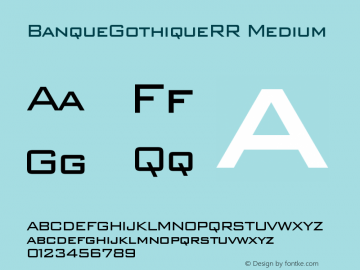 BanqueGothiqueRR Medium Version 001.004 Font Sample