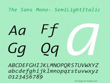 The Sans Mono- SemiLightItalic Version 001.000 Font Sample