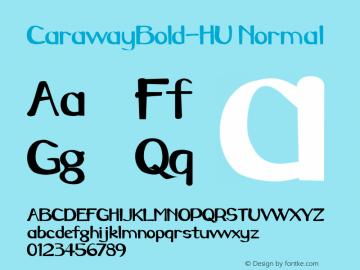 CarawayBold-HU Normal 1.000 Font Sample