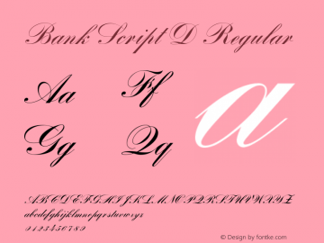 Bank Script D Regular Version 001.005 Font Sample