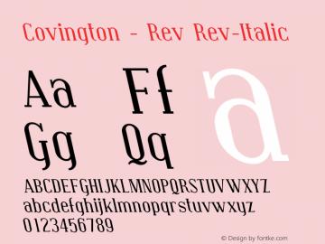 Covington - Rev Rev-Italic Version 001.000 Font Sample