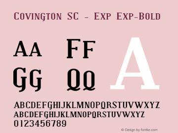 Covington SC - Exp Exp-Bold Version 001.000 Font Sample