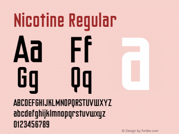 Nicotine Regular Macromedia Fontographer 4.1.5 3/4/02 Font Sample
