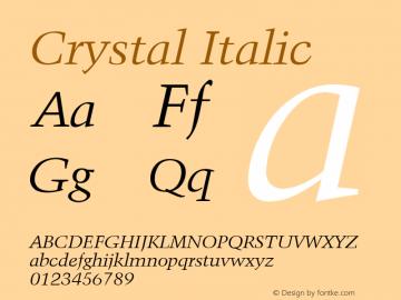 Crystal Italic Font Version 2.6; Converter Version 1.10 Font Sample