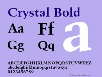 Crystal Bold Font Version 2.6; Converter Version 1.10 Font Sample