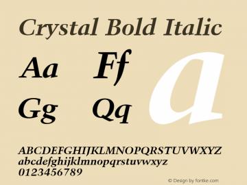 Crystal Bold Italic Font Version 2.6; Converter Version 1.10 Font Sample