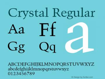 Crystal Regular Font Version 2.6; Converter Version 1.10 Font Sample