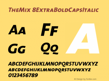 TheMix 8ExtraBoldCapsItalic Version 1.0 Font Sample