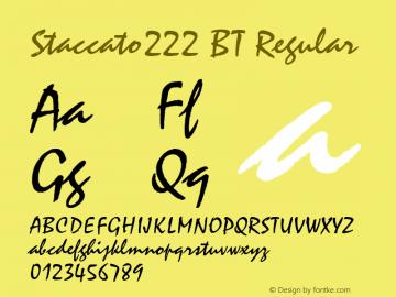 Staccato222 BT Regular mfgpctt-v1.57 Thursday, February 18, 1993 2:04:56 pm (EST) Font Sample