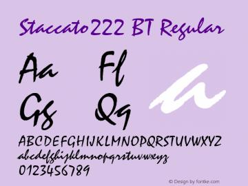 Staccato222 BT Regular Version 2.001 mfgpctt 4.4 Font Sample