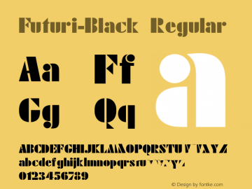 Futuri-Black Regular 001.000 Font Sample